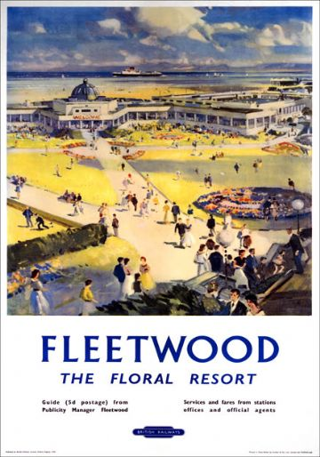 Fleetwood - The Floral Resort, Lancashire. BR (LMR) Vintage Travel Poster